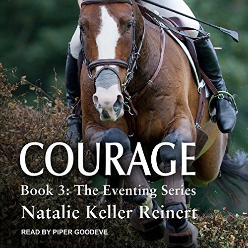 Courage: The Eventing Series, Book 3