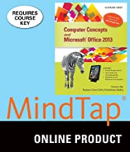 MindTap Computing for Beskeen/Cram/Duffy/Friedrichsen/Reding's Computer Concepts and Microsoft Office 2013: Illustrated, 1st Edition