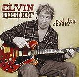 Red Dog Speaks von Elvin Bishop