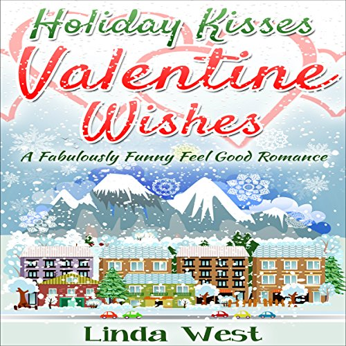 Holiday Kisses and Valentine Wishes audiobook cover art