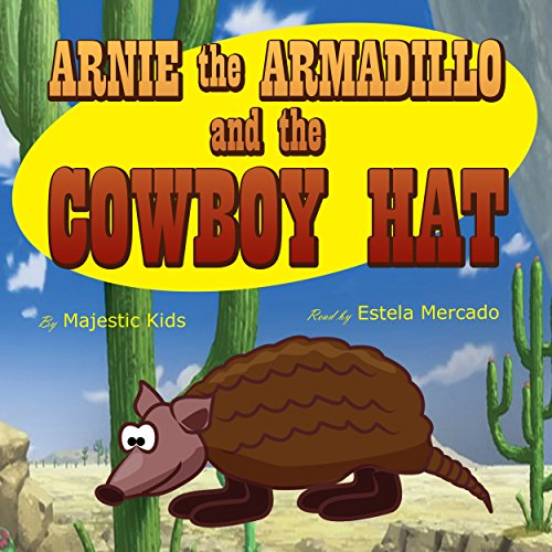 Arnie the Armadillo and the Cowboy Hat audiobook cover art