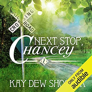 Next Stop, Chancey audiobook cover art