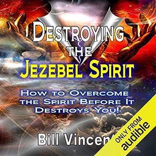 Destroying the Jezebel Spirit audiobook cover art