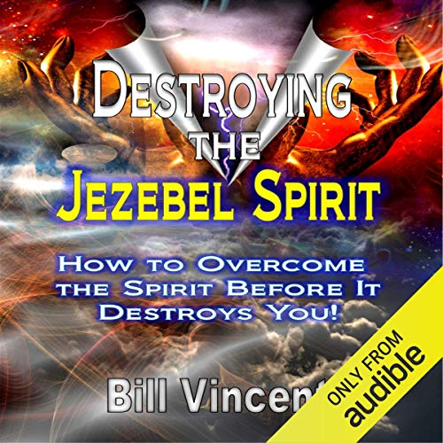 Destroying the Jezebel Spirit  By  cover art