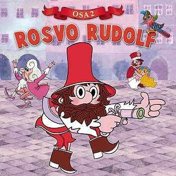 Rosvo Rudolf 2