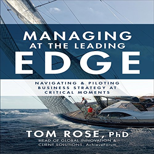 Managing at the Leading Edge audiobook cover art