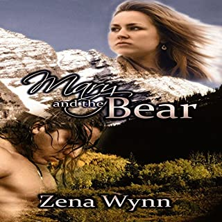 Mary and the Bear                   By:                                                                                                                                 Zena Wynn                               Narrated by:                                                                                                                                 Ravyn Knight                      Length: 7 hrs and 39 mins     30 ratings     Overall 4.4