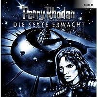 Die Sekte erwacht (Perry Rhodan Sternenozean 15) Hörbuch