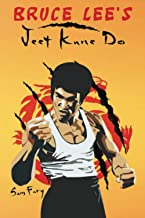 Bruce Lee's Jeet Kune Do: Jeet Kune Do Techniques and Fighting Strategy: 4
