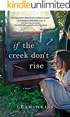 If the Creek Don't Rise: A Novel