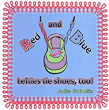 Red and Blue: Lefties Tie Shoes, Too!