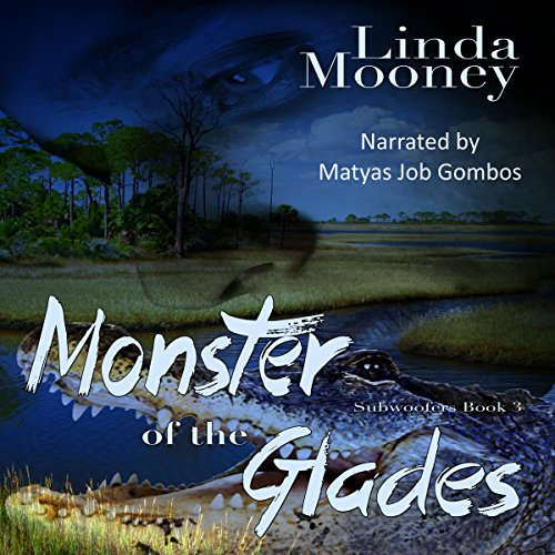 Monster of the Glades audiobook cover art
