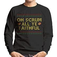 Rugby Christmas Oh Scrum All Ye Faithful Men's Sweatshirt