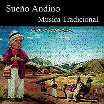 Sueño Andino, Musica Traditional
