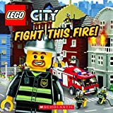 [Lego City: Fight This Fire!] [Michael Anthony Stee] [November, 2011]