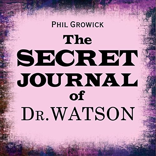 The Secret Journal of Dr Watson audiobook cover art