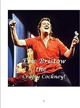 Eric Bristow the Crafty Cockney!
