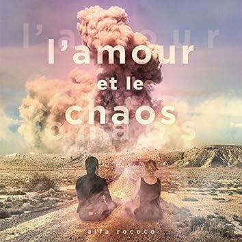 L'amour et le chaos