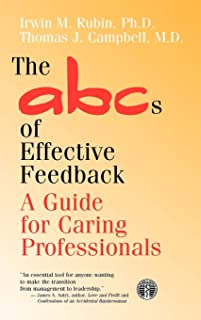 The ABCs of Effective Feedback: A Guide for Caring Professionals
