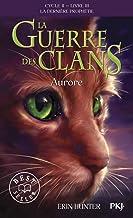 La guerre des Clans - cycle II La dernière prophétie - tome 3 Aurore -poche- (03)