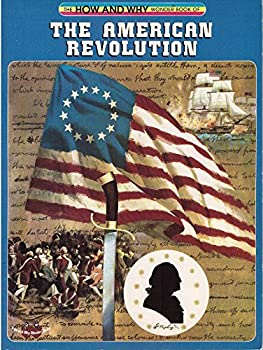 Library Binding How and Why Wonder Book of The American Revolution Book