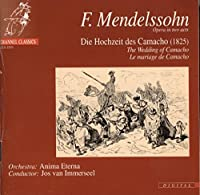 Mendelssohn. the Wedding of Camacho