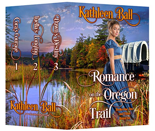 Romance on the Oregon Trail books 1-3: Christian Historical Western Romance by [Kathleen Ball]