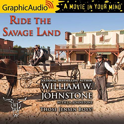 Couverture de Ride the Savage Land [Dramatized Adaptation]
