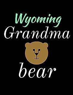 Wyoming Grandma Bear: Bear Journal Notebook to Write in