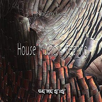 House Music Is Feeling