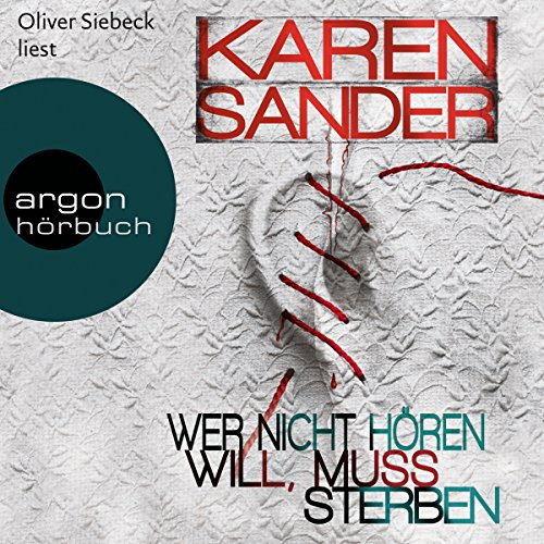 Wer nicht hören will, muss sterben (Georg Stadler & Liz Montario 2) audiobook cover art