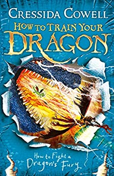 How to Train Your Dragon: How to Fight a Dragon's Fury: Book 12 by [Cressida Cowell]
