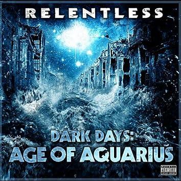 Dark Days: Age of Aquarius