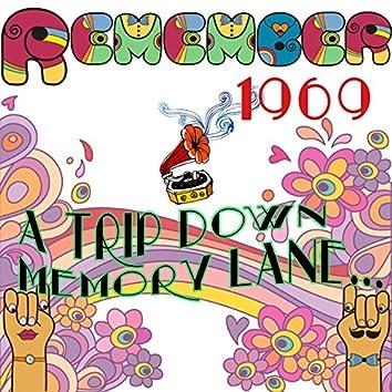 Remember 1969: A Trip Down Memory Lane...