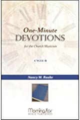 One-Minute Devotions for the Church Musician Cycle B Perfect Paperback
