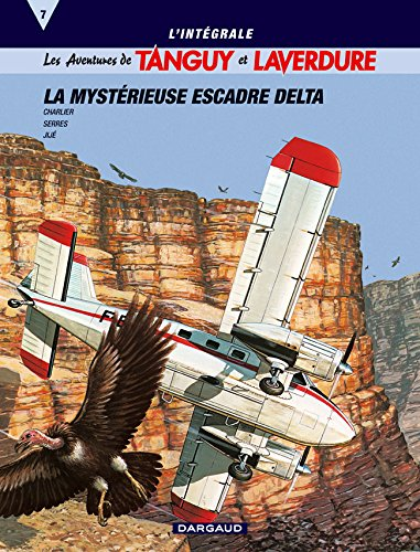 Int tanguy laverdure anc.editi - intégrale tanguy & laverdure t7 : la mystérieuse escadre delta (Tanguy et Laver)