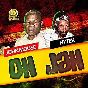 Oh Jah (feat. John Mouse)