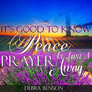 It's Good to Know Peace Is Just a Prayer Away audiobook cover art
