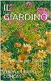 il giardino: un rifugio per l'anima