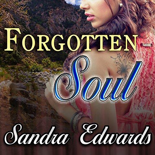 Forgotten Soul: Soul Searchers, Book 1
