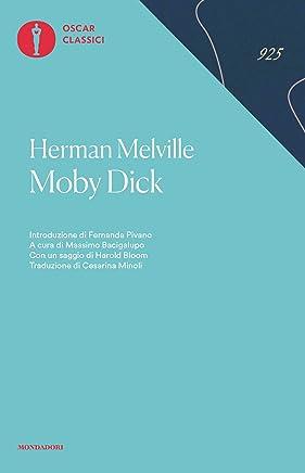 Moby Dick: o la balena (Nuovi oscar classici Vol. 661)