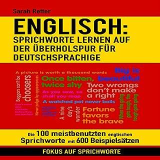ENGLISCH: SPRICHWORTE LERNEN AUF DER ÜBERHOLSPUR FÜR DEUTSCHSPRACHIGE Titelbild