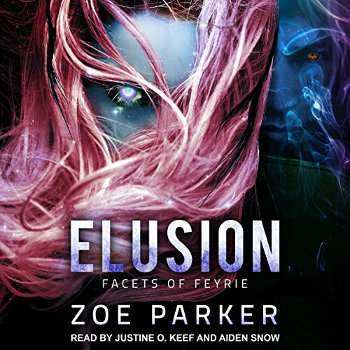 Elusion     Facets of Feyrie Series, Book 1              De :                                                                                                                                 Zoe Parker                               Lu par :                                                                                                                                 Justine O. Keef,                                                                                        Aiden Snow                      Durée : 8 h et 28 min     Pas de notations     Global 0,0