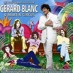 Les Plus Grands Succes de Gérard Blanc et Martin Circus