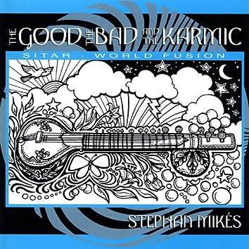 The Good, the Bad & the Karmic