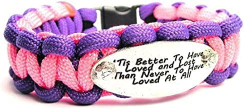 Tis' Better to Have Loved and Lost ChubbyChicoCharms 550 Paracord Charm Bracelet