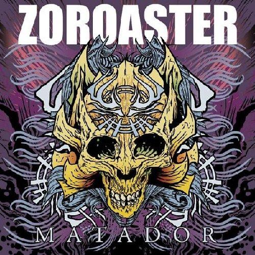Zoroaster: Matador (Audio CD (Digipack))