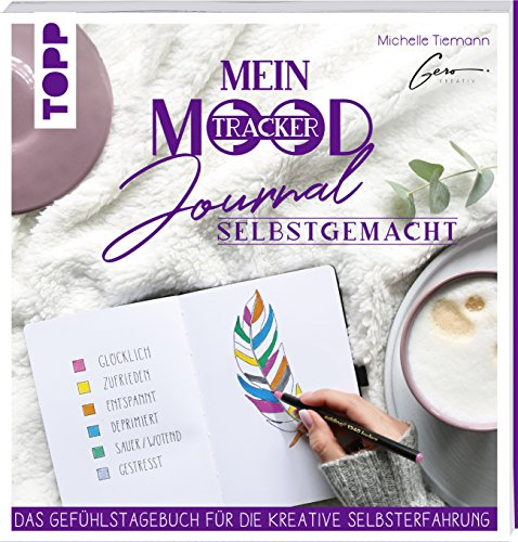 Mein Mood Journal selbstgemacht: Das Diary für die kreative Selbsterfahrung