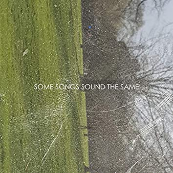 Some Songs Sound the Same
