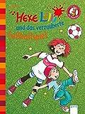 Hexe Lilli und das verzauberte Fußballspiel: Der Bücherbär: Hexe Lilli für Erstleser